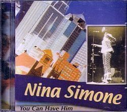 CD NINA SIMONE - YOU CAN HAVE HIM