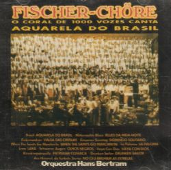 Cd Orchester Hans Bertram & Fischer Chore - Aquarela Do Brasil