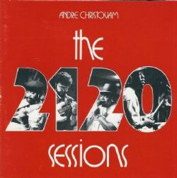 Andre Christovam - The 2120 Sessions