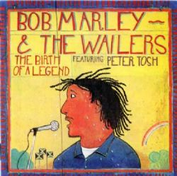 CD Bob Marley & The Wailers - The Birth Of A Legend