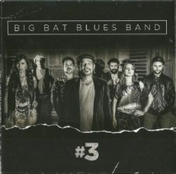 CD Big Bat Blues Band - #3