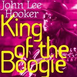 John Lee Hooker - King Of The Boogie