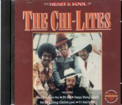 CD The Chi-Lites - The Heart & Soul
